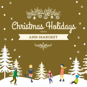 Ann-Margret的專輯Christmas Holidays with Ann-Margret