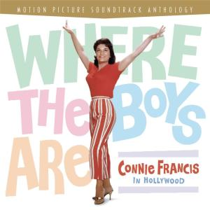Connie Francis的專輯Where The Boys Are: Connie Francis In Hollywood