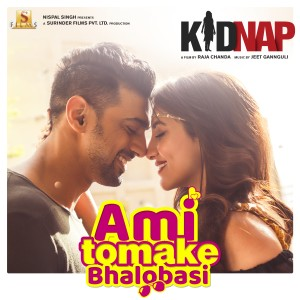 "Album Ami Tomake Bhalobasi (From ""Kidnap"") - Single from Jeet Gannguli"