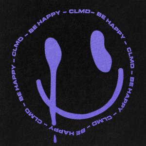 CLMD的專輯Be Happy