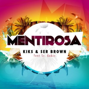 Album Mentirosa (feat. Sr Kokis) from KIKS