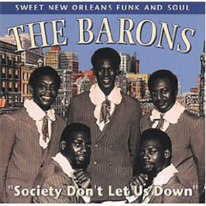 """Album """"Society Don't Let Us Down"""" from The Barons"""