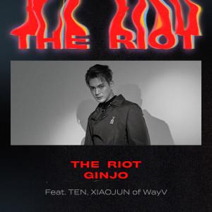 The Riot (feat. TEN, XIAOJUN of WayV) dari GINJO