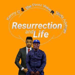 Resurrection and Life dari Kenny G