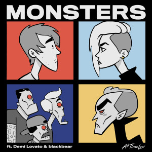 All Time Low的專輯Monsters (feat. Demi Lovato and blackbear)