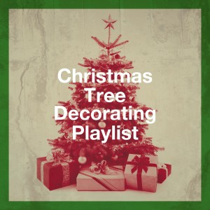 Christmas Hits Collective的專輯Christmas Tree Decorating Playlist