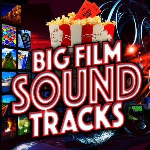 Album Big Film Soundtracks from Soundtrack