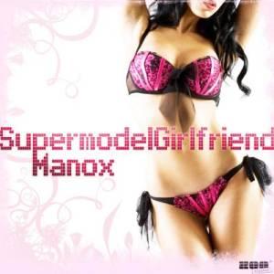 Album Supermodel Girlfriend from Manox
