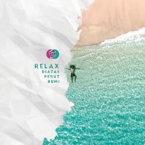 Relax Diatas Perut Bumi