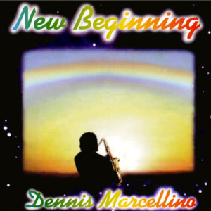 Album New Beginning from Dennis Marcellino