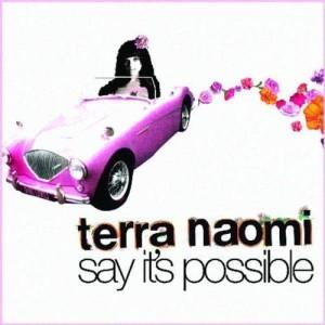 Say It's Possible 2007 Terra Naomi