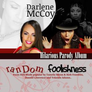 Album Random Foolishness from Darlene McCoy