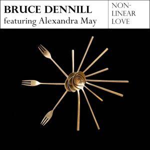 Album Non Linear Love Single from Bruce Dennill