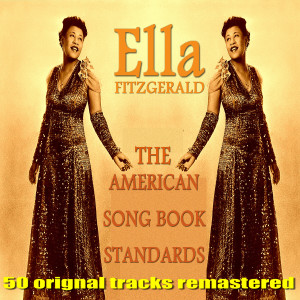 Ella Fitzgerald的專輯The American Song Book Standards