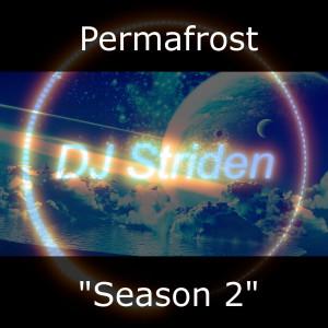DJ Striden的專輯Permafrost (Season 2)