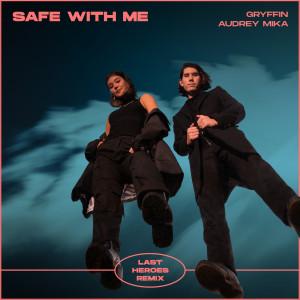 Audrey MiKa的專輯Safe With Me (Last Heroes Remix)