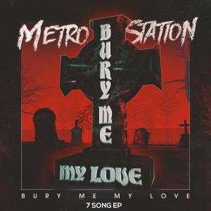Album Bury Me My Love from Metro Station
