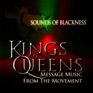 Sounds Of Blackness的專輯Kings & Queens: Message Music From The Movement