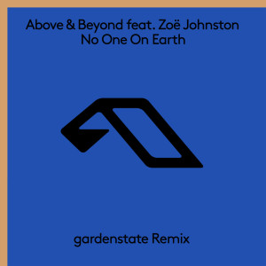 Album No One On Earth (gardenstate Remix) from Above & Beyond