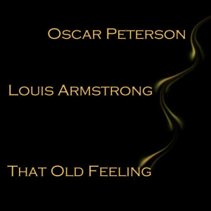 Oscar Peterson的專輯That Old Feeling