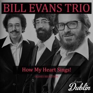 Bill Evans Trio的專輯Oldies Selection: How My Heart Sings!