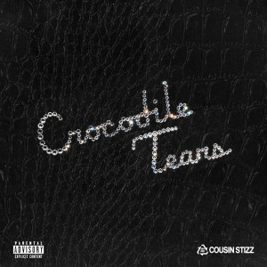 Album Crocodile Tears from Cousin Stizz