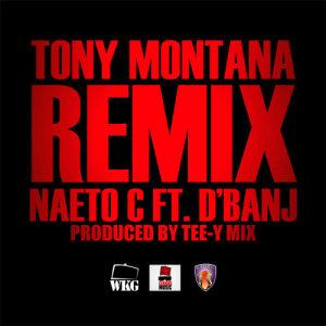 Album Tony Montana Remix from Naeto C