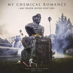 My Chemical Romance的專輯May Death Never Stop You (Explicit)
