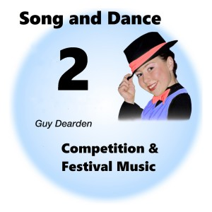 Song and Dance 2 - Competition & Festival Music