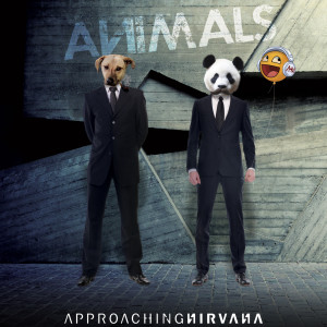 Album Animals from Approaching Nirvana
