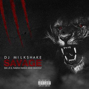 Listen to Savage song with lyrics from DJ Milkshake