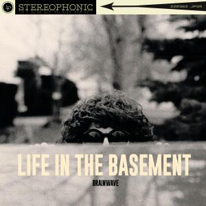 Album Life in the Basement from Brainwave
