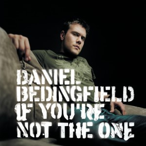 Daniel Bedingfield的專輯If You're Not The One