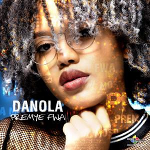 Album Premye Fwa from Danola