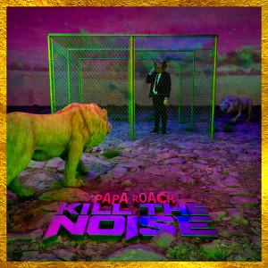 Album Kill The Noise from Papa Roach