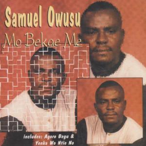 Album Mo Bekae Me from Samuel Owusu