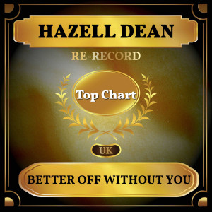 Album Better Off Without You from Hazell Dean