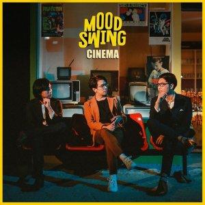 ฟังเพลงออนไลน์ เนื้อเพลง CINEMA ศิลปิน Mood Swing