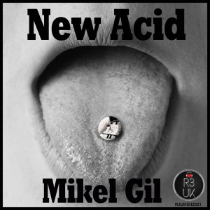 Album New Acid EP from Mikel Gil