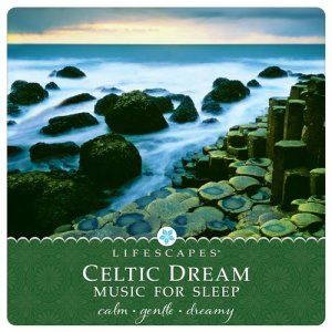 Album Celtic Dream: Music for Sleep from Bruce Kurnow
