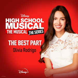 """Album The Best Part (From """"High School Musical: The Musical: The Series (Season 2)"""") from Olivia Rodrigo"""