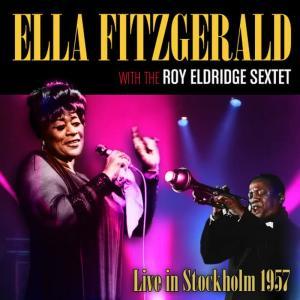 Ella Fitzgerald的專輯Live In Stockholm 1957