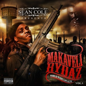 """Album Makaveli Rydaz """"World Wide Loyalty"""" (Explicit) from Nuttso"""