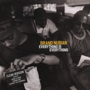 Album Everything Is Everything (Explicit) from Brand Nubian