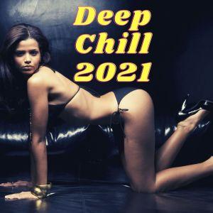Album Deep Chill 2021 from Ibiza Sexy Chill Beats