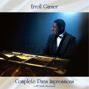 Album Complete Paris Impressions from Erroll Garner