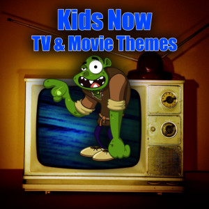 Album Kids Now - TV & Movie Themes from All-Star Kids Cast