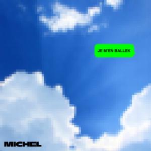 Album Je m'en ballek from Michel