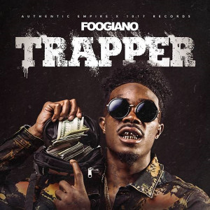 Album TRAPPER from Foogiano