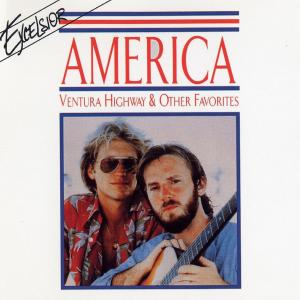 Ventura Highway & Other Favorites 2006 America